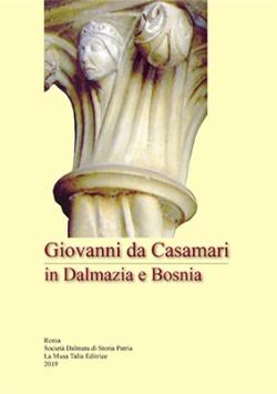 Giovanni da Casamari in Dalmazia e Bosni...